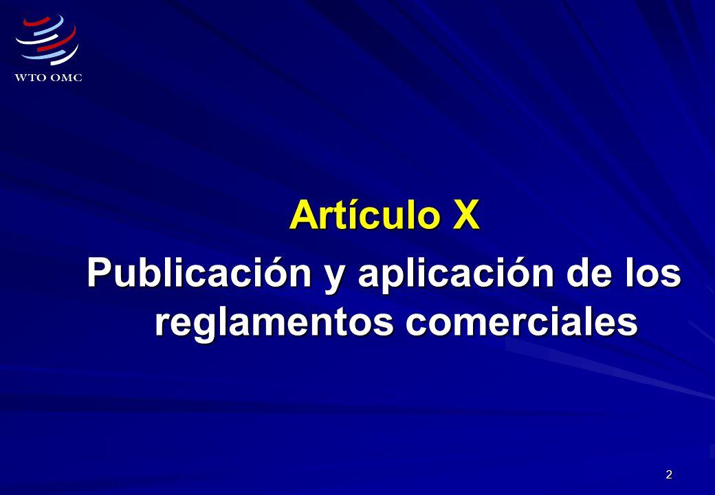 Publicación y aplicación de los reglamentos comerciales