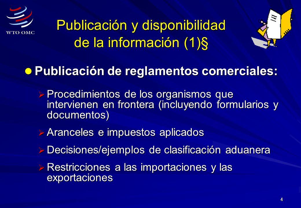 Publicación y disponibilidad de la información (1)§