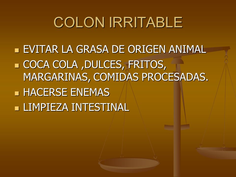 COLON IRRITABLE EVITAR LA GRASA DE ORIGEN ANIMAL