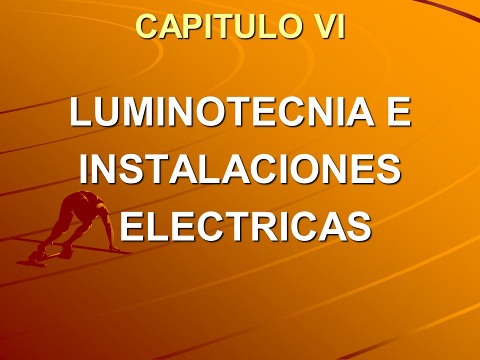 LUMINOTECNIA E INSTALACIONES ELECTRICAS