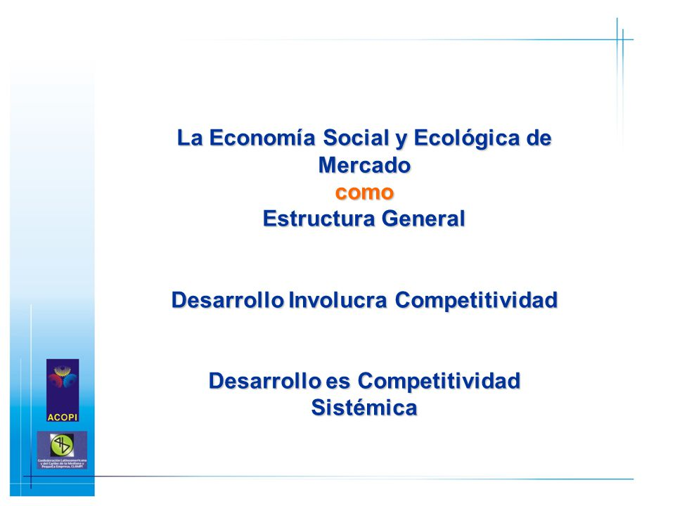 La Economía Social y Ecológica de Mercado como Estructura General