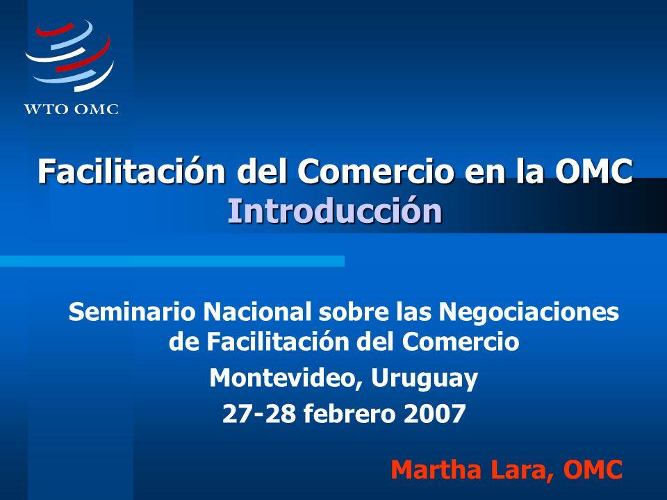Facilitación del Comercio en la OMC Introducción