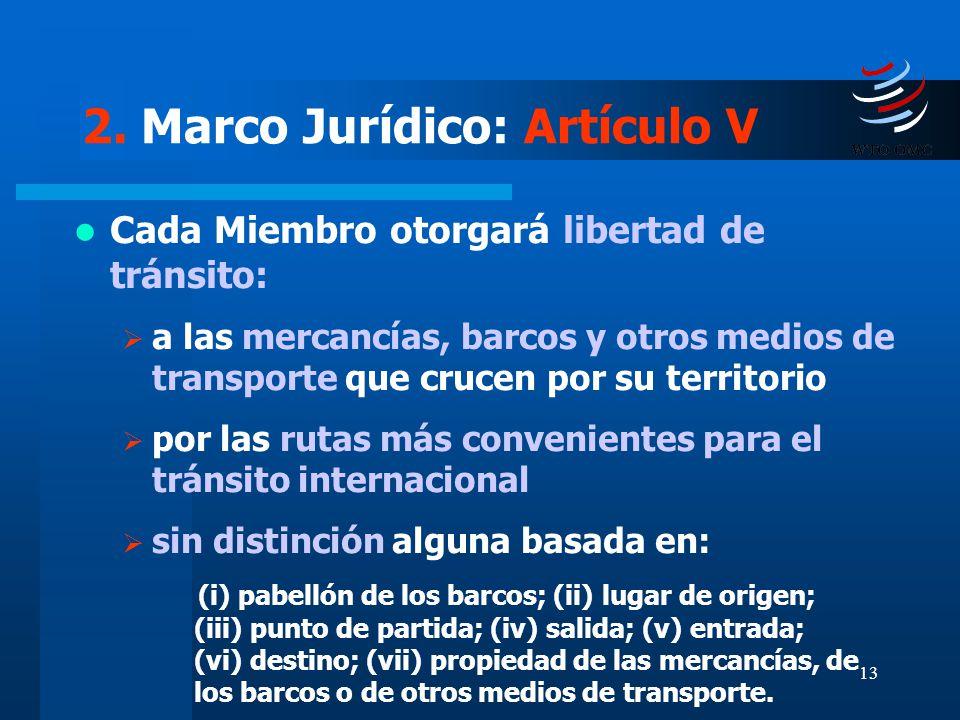 2. Marco Jurídico: Artículo V