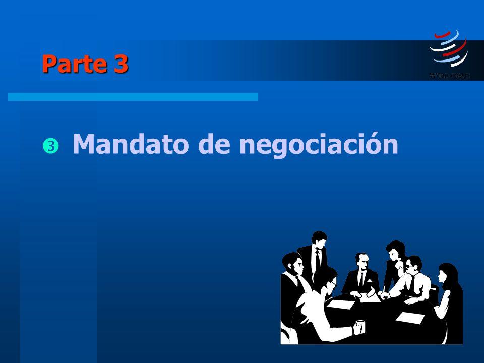 Parte 3 Mandato de negociación