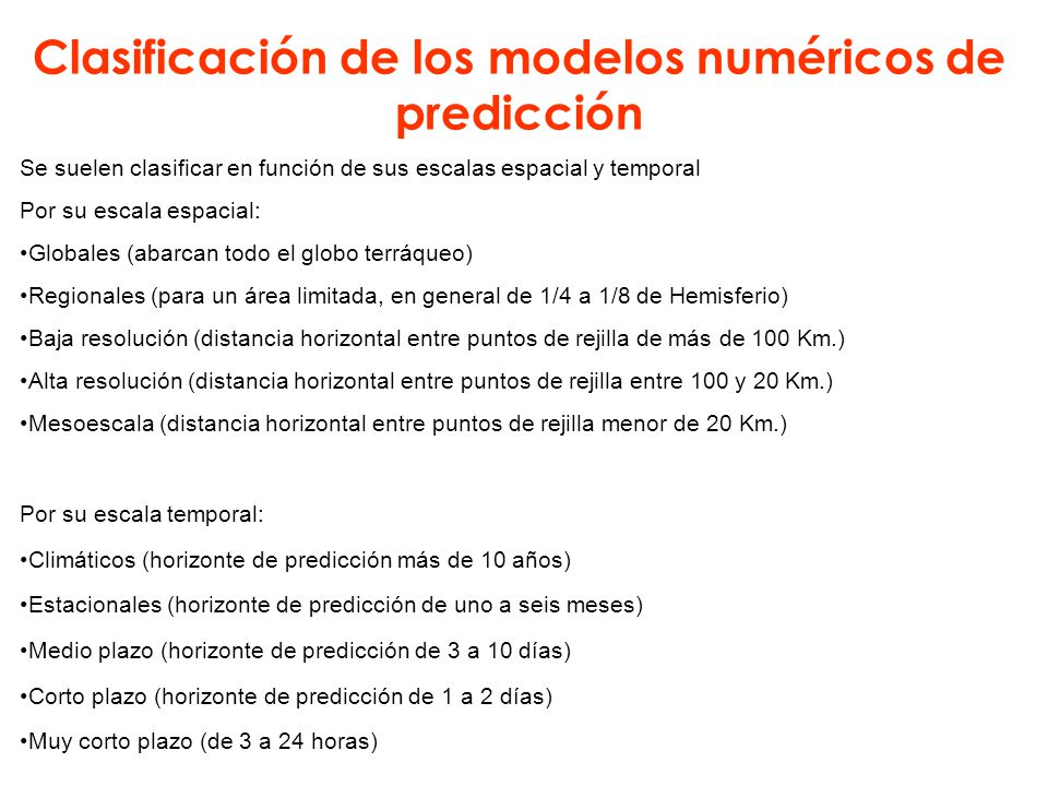Clasificación de los modelos numéricos de predicción