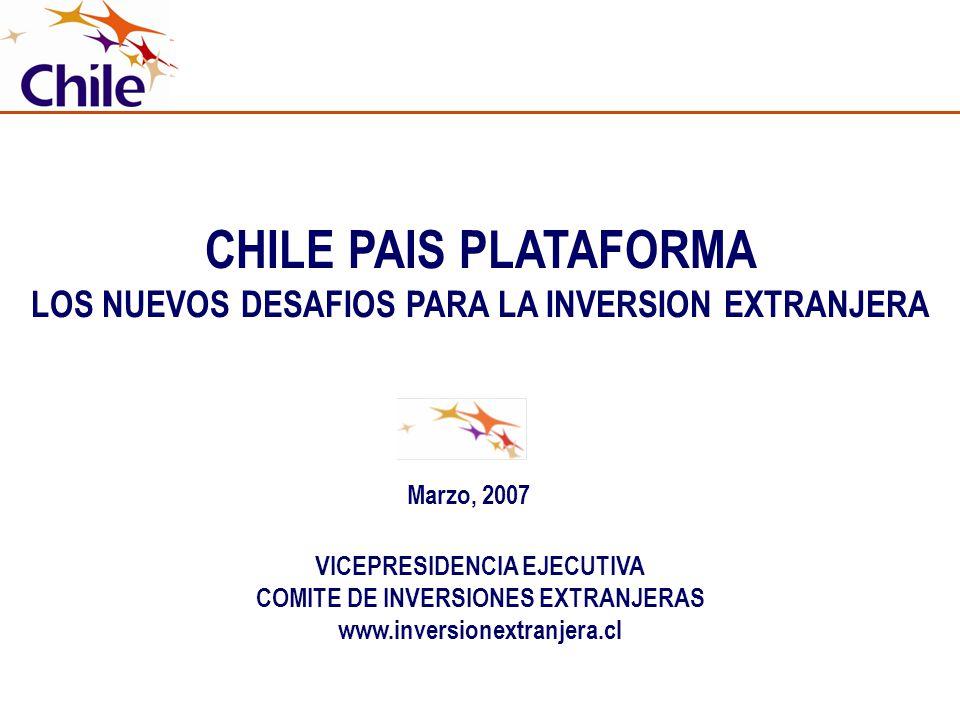 CHILE PAIS PLATAFORMA LOS NUEVOS DESAFIOS PARA LA INVERSION EXTRANJERA