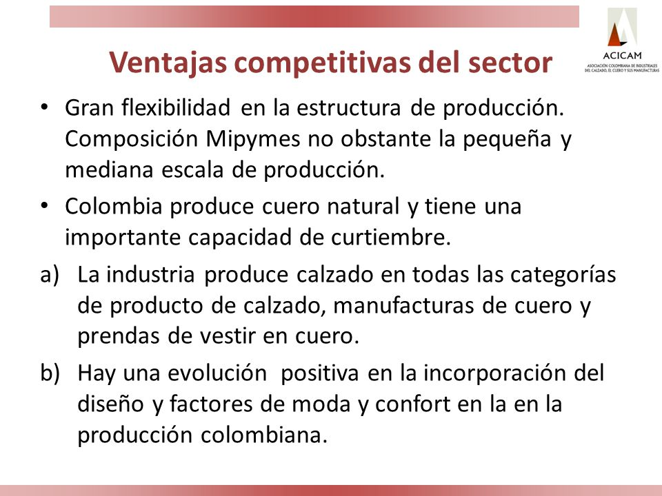 Ventajas competitivas del sector