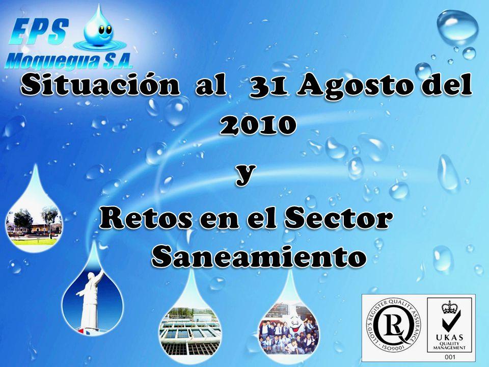 Situación al 31 Agosto del 2010 Retos en el Sector Saneamiento