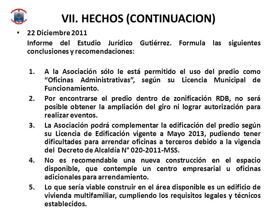 VII. HECHOS (CONTINUACION)