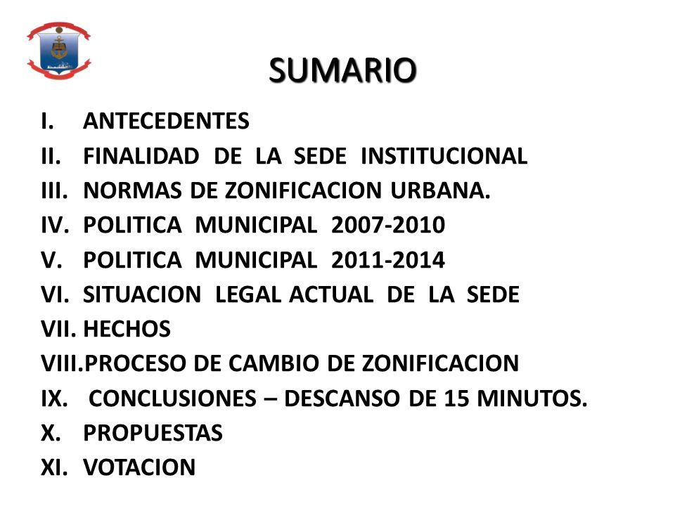 SUMARIO ANTECEDENTES FINALIDAD DE LA SEDE INSTITUCIONAL