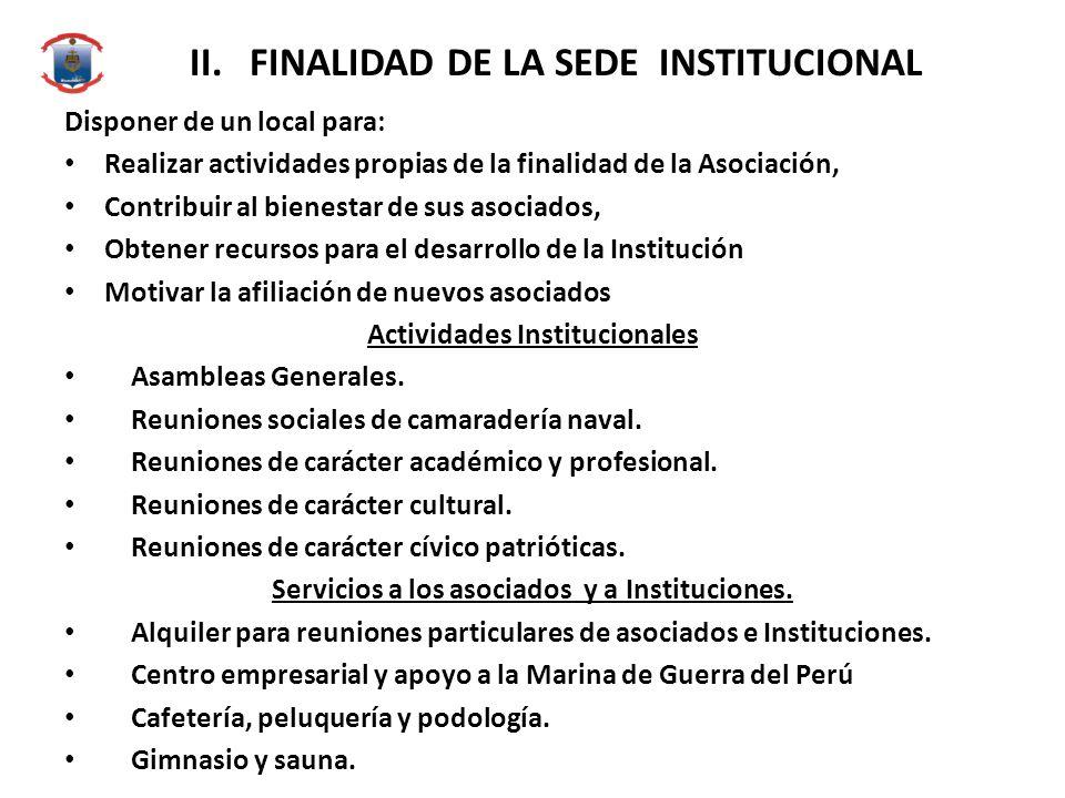 II. FINALIDAD DE LA SEDE INSTITUCIONAL