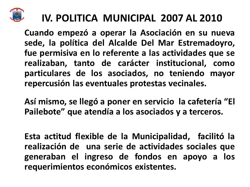 IV. POLITICA MUNICIPAL 2007 AL 2010