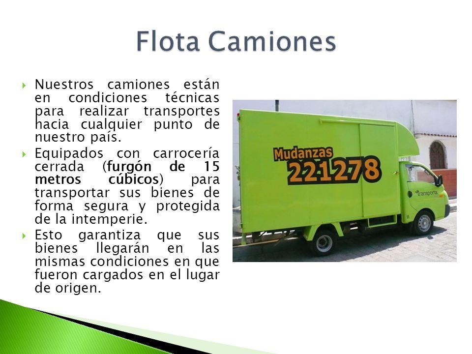 Flota Camiones Nuestros camiones están en condiciones técnicas para realizar transportes hacia cualquier punto de nuestro país.