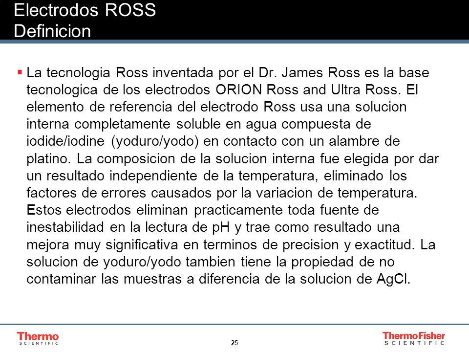Electrodos ROSS Definicion