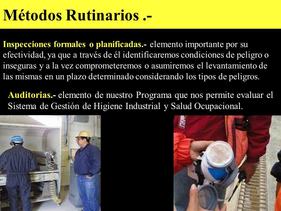 Métodos Rutinarios .-