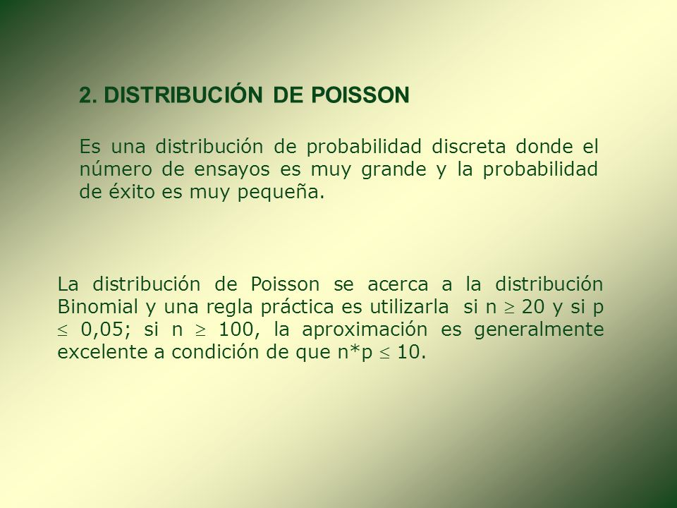 2. DISTRIBUCIÓN DE POISSON