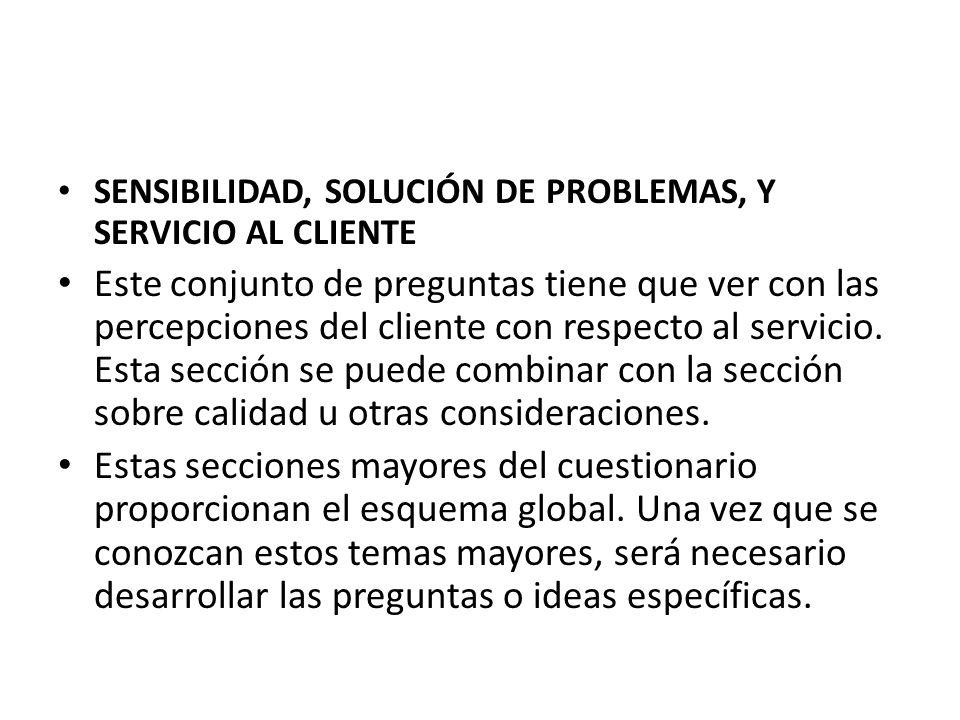 SENSIBILIDAD, SOLUCIÓN DE PROBLEMAS, Y SERVICIO AL CLIENTE