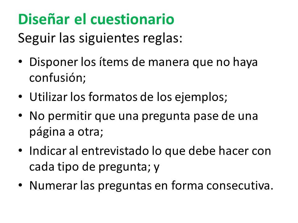 Diseñar el cuestionario Seguir las siguientes reglas: