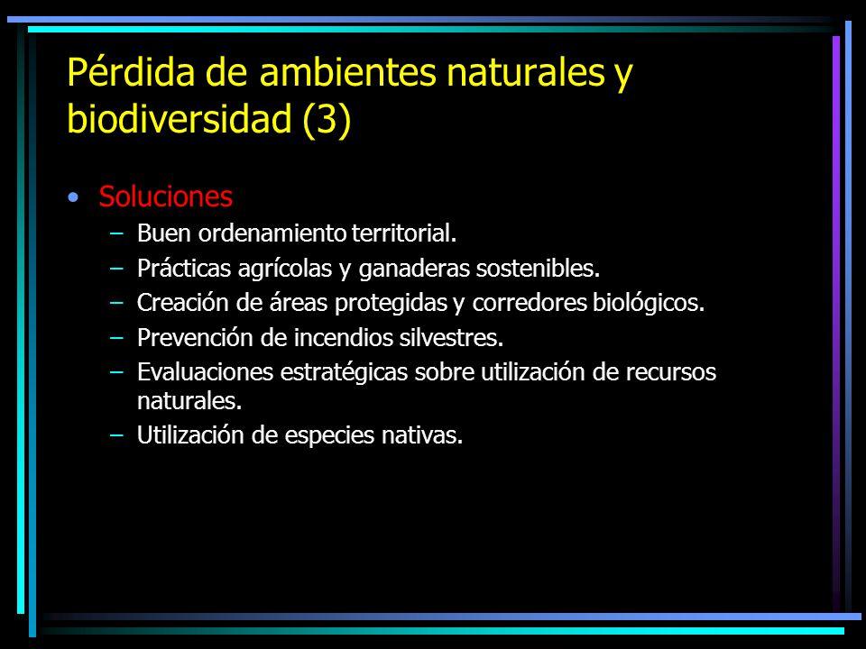 Pérdida de ambientes naturales y biodiversidad (3)