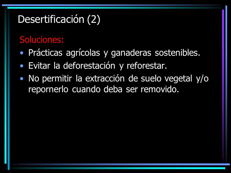 Desertificación (2) Soluciones: