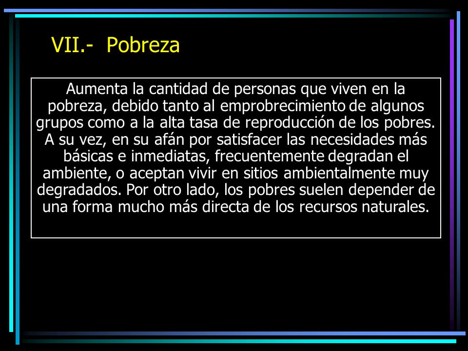 VII.- Pobreza