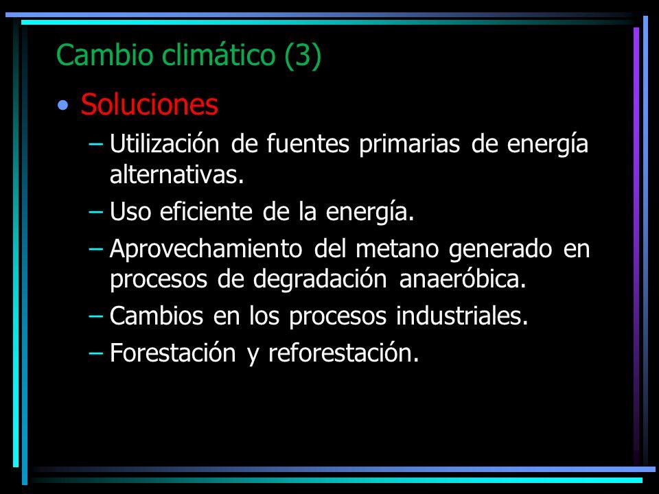 Cambio climático (3) Soluciones