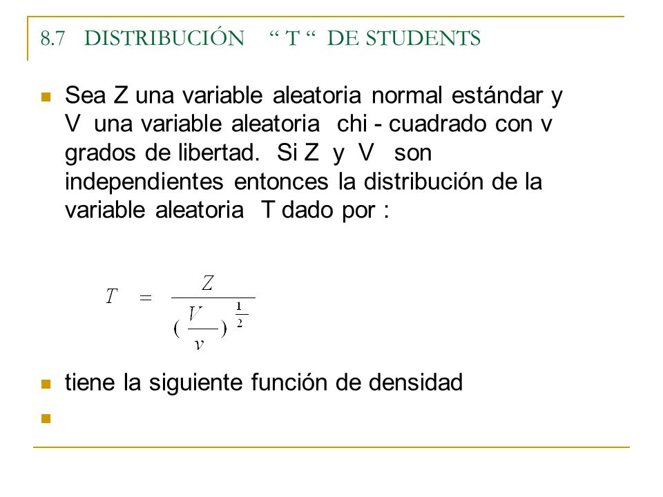 8.7 DISTRIBUCIÓN T DE STUDENTS