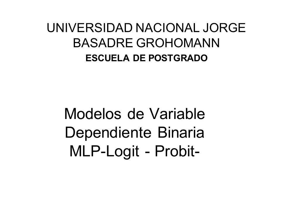 Modelos de Variable Dependiente Binaria MLP-Logit - Probit-