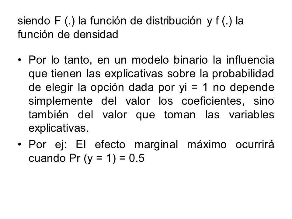siendo F (.) la función de distribución y f (.) la función de densidad