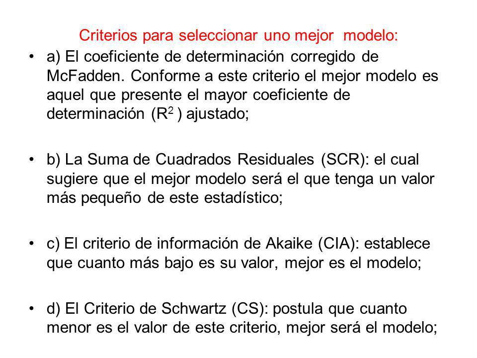 Criterios para seleccionar uno mejor modelo: