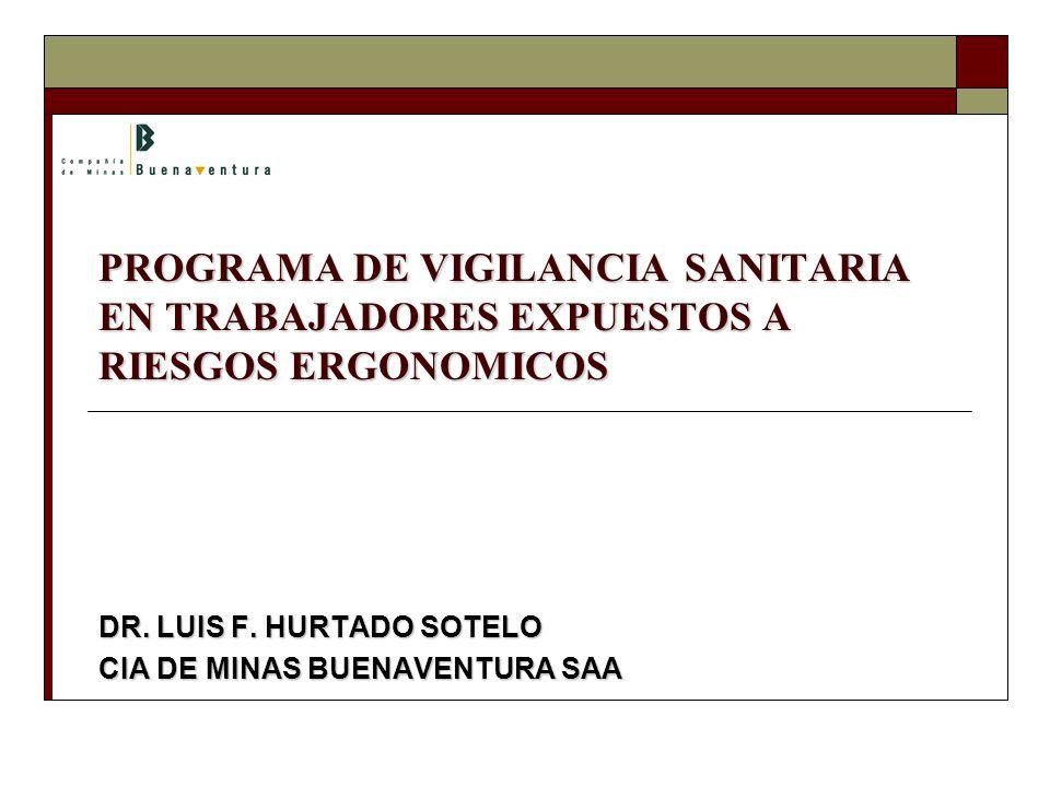 DR. LUIS F. HURTADO SOTELO CIA DE MINAS BUENAVENTURA SAA