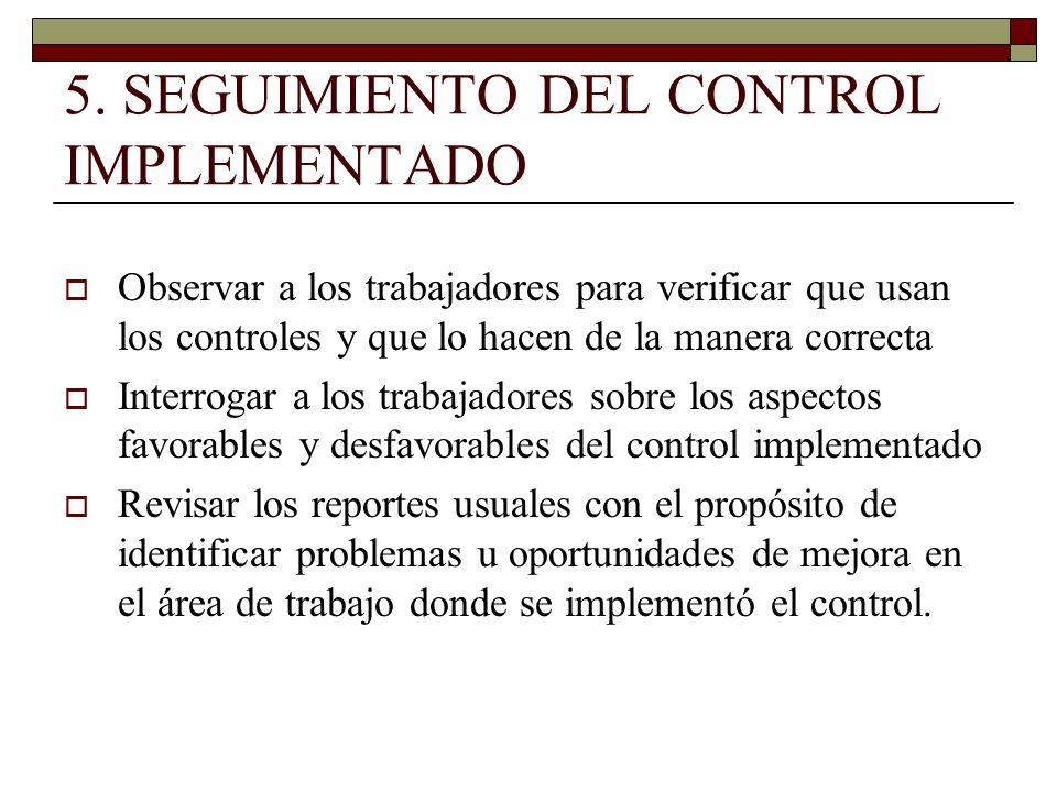 5. SEGUIMIENTO DEL CONTROL IMPLEMENTADO