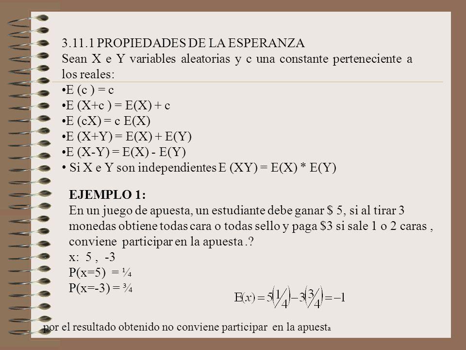 3.11.1 PROPIEDADES DE LA ESPERANZA