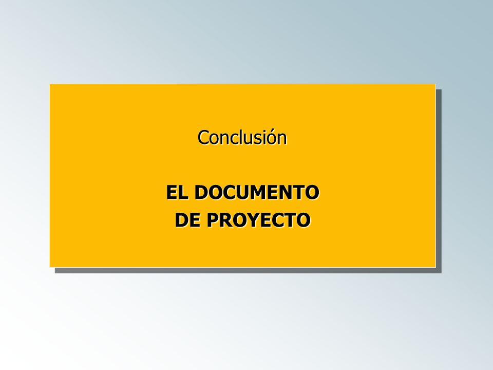Conclusión EL DOCUMENTO DE PROYECTO