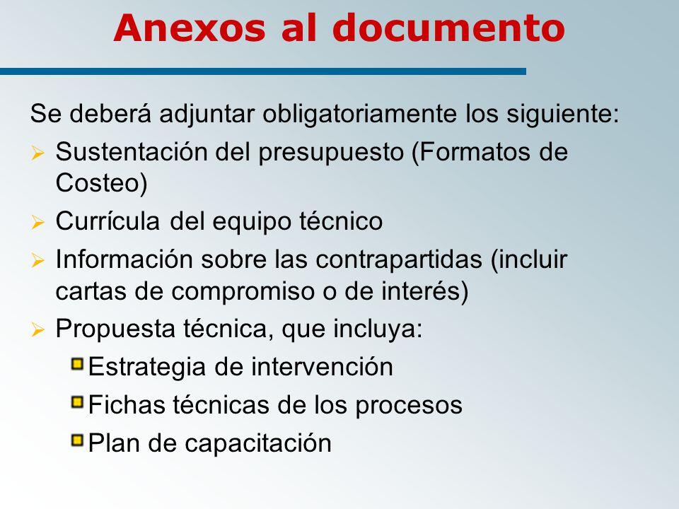 Anexos al documento Se deberá adjuntar obligatoriamente los siguiente: