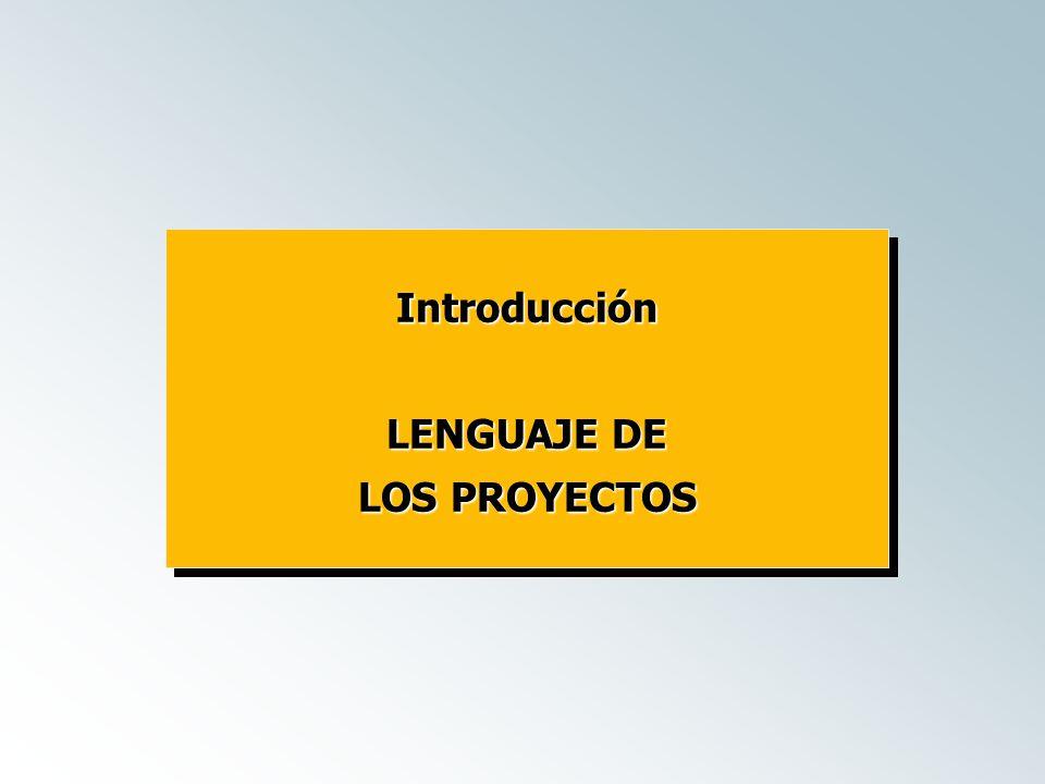 Introducción LENGUAJE DE LOS PROYECTOS