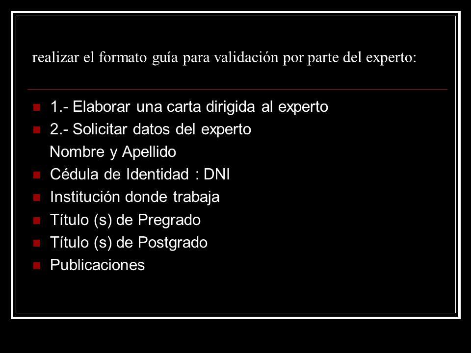 realizar el formato guía para validación por parte del experto: