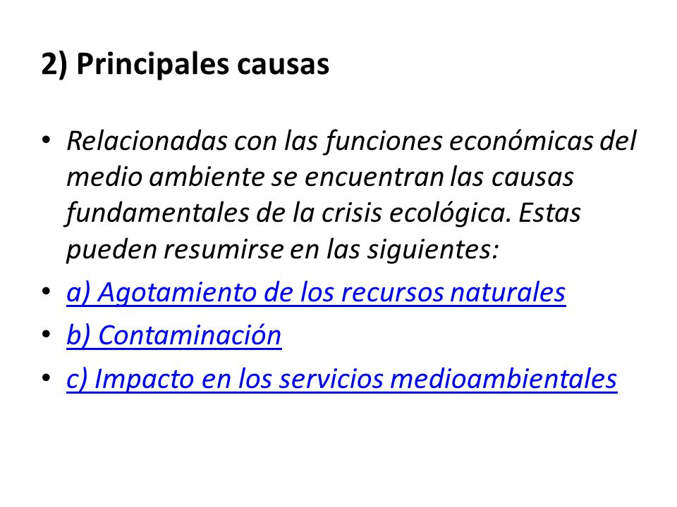 2) Principales causas