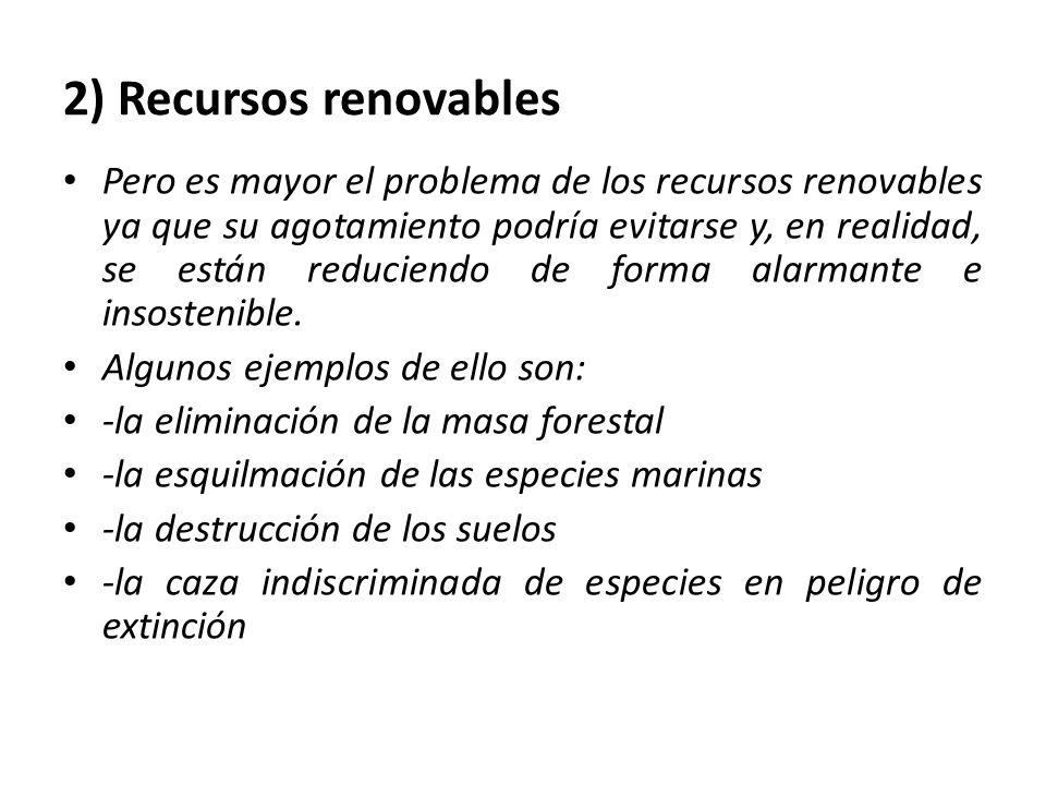 2) Recursos renovables