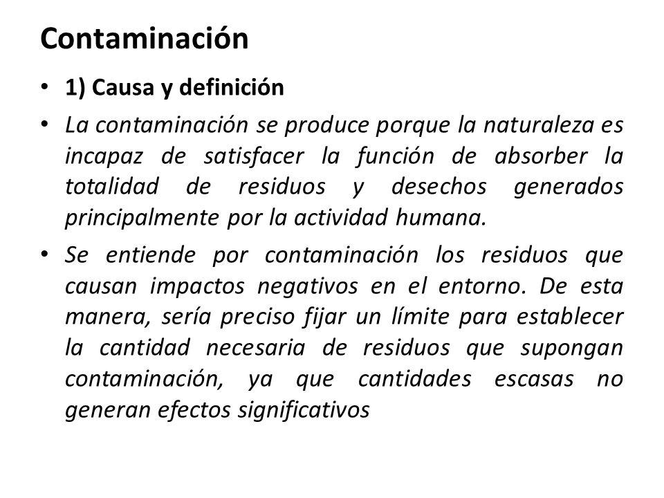 Contaminación 1) Causa y definición