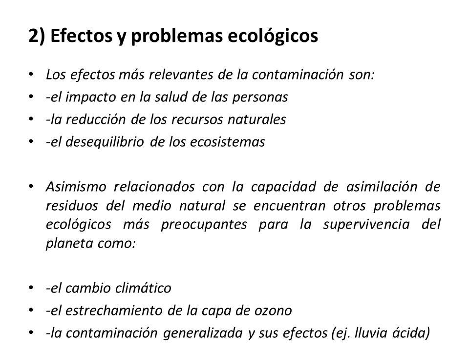 2) Efectos y problemas ecológicos