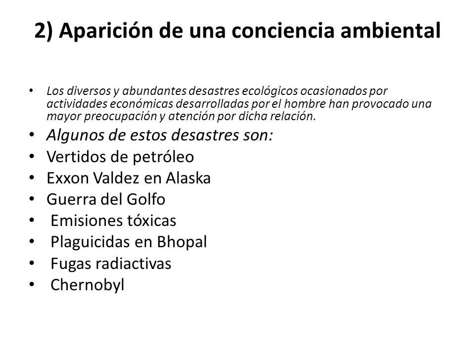 2) Aparición de una conciencia ambiental