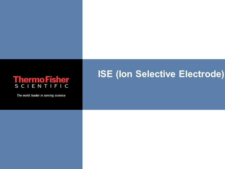 ISE (Ion Selective Electrode)