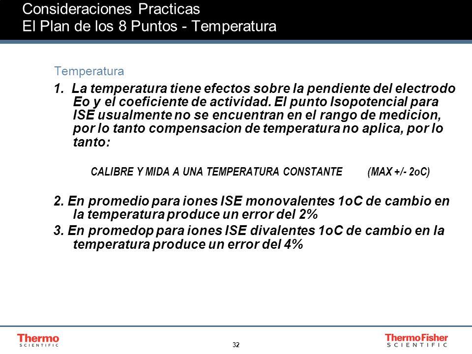Consideraciones Practicas El Plan de los 8 Puntos - Temperatura
