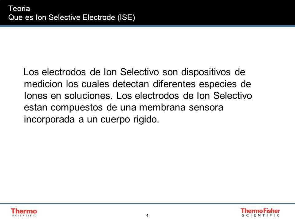 Teoria Que es Ion Selective Electrode (ISE)