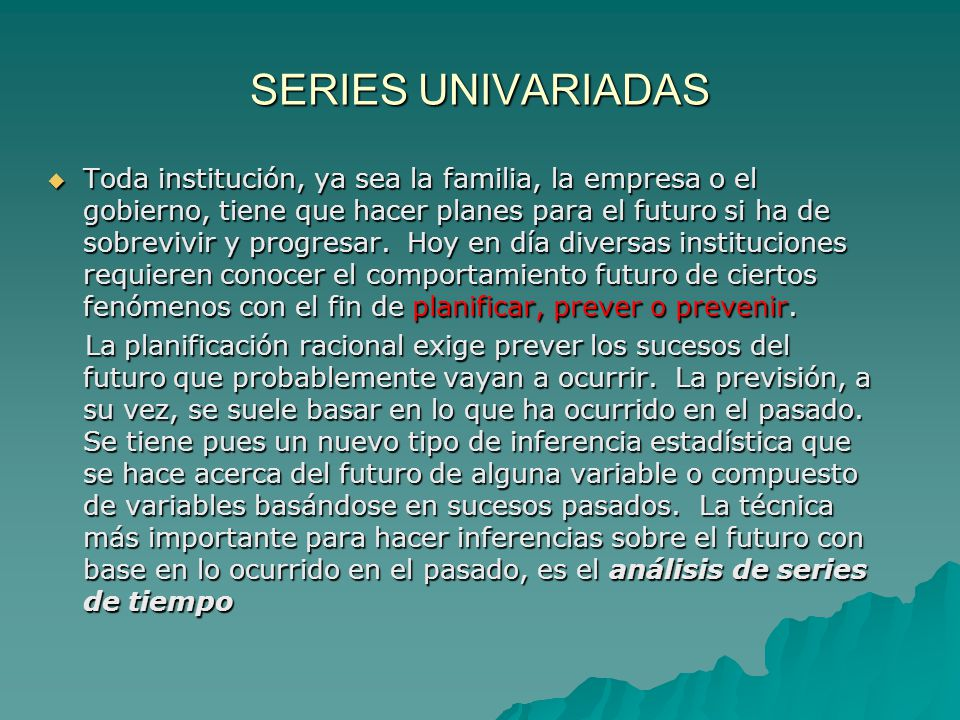 SERIES UNIVARIADAS