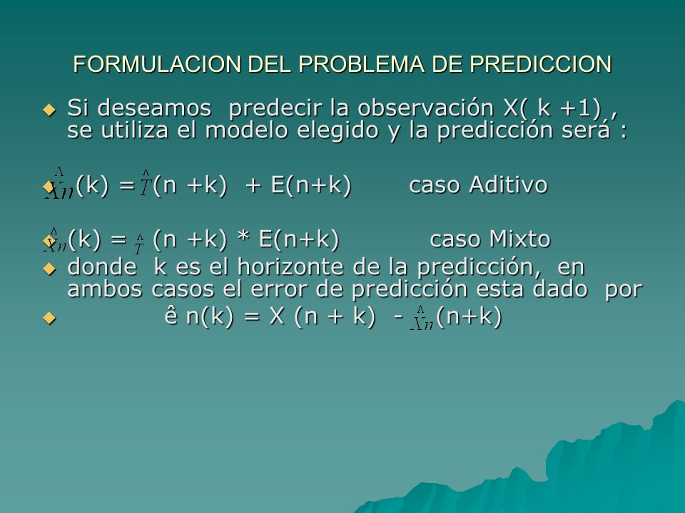FORMULACION DEL PROBLEMA DE PREDICCION