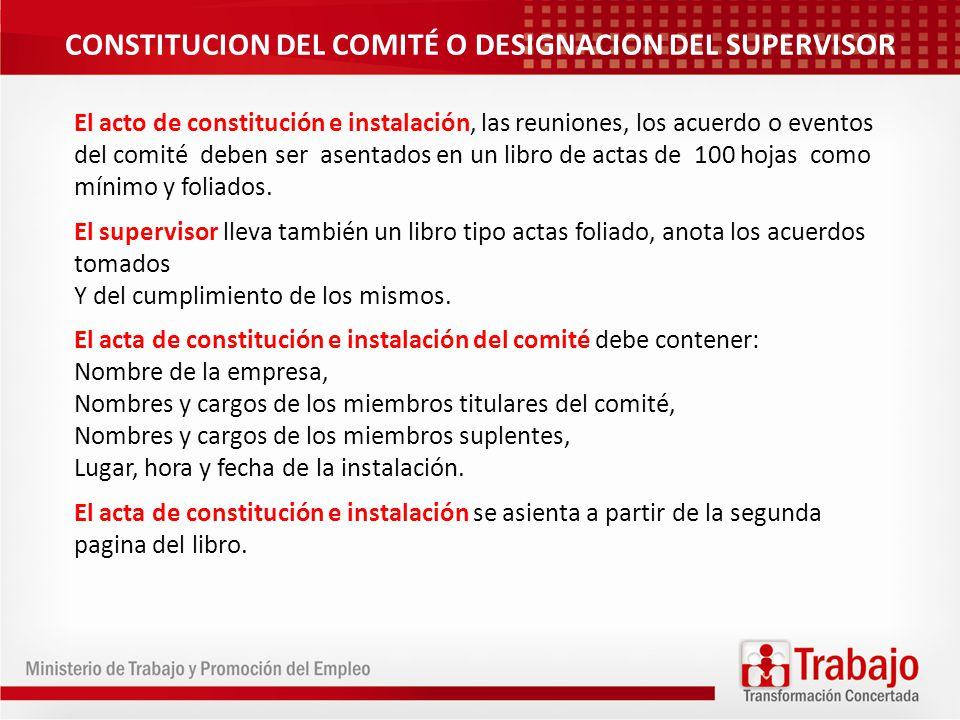 CONSTITUCION DEL COMITÉ O DESIGNACION DEL SUPERVISOR