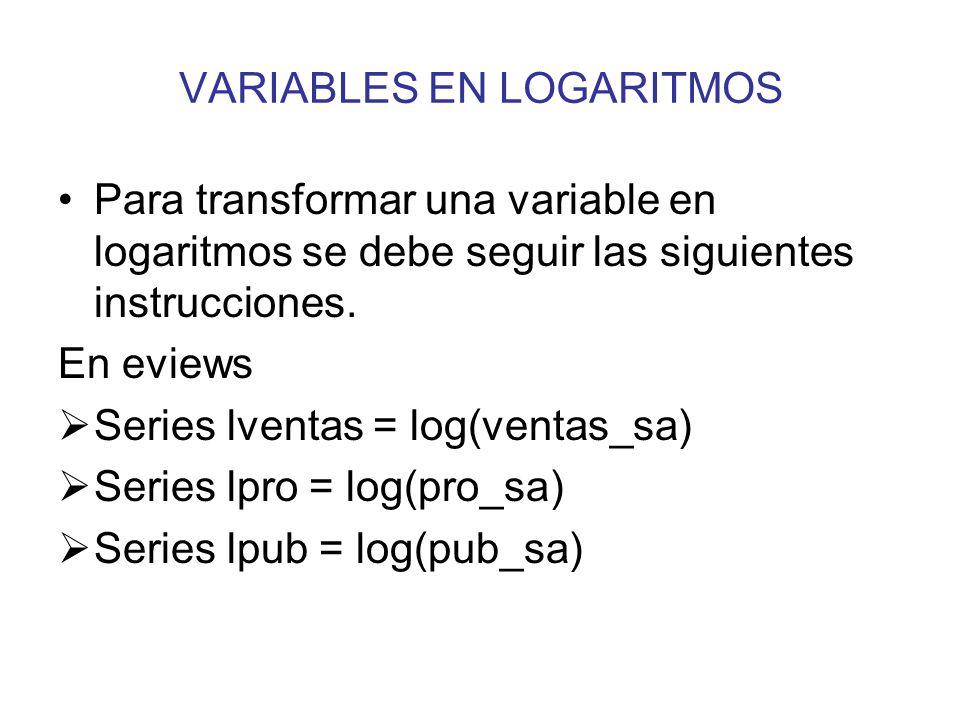 VARIABLES EN LOGARITMOS