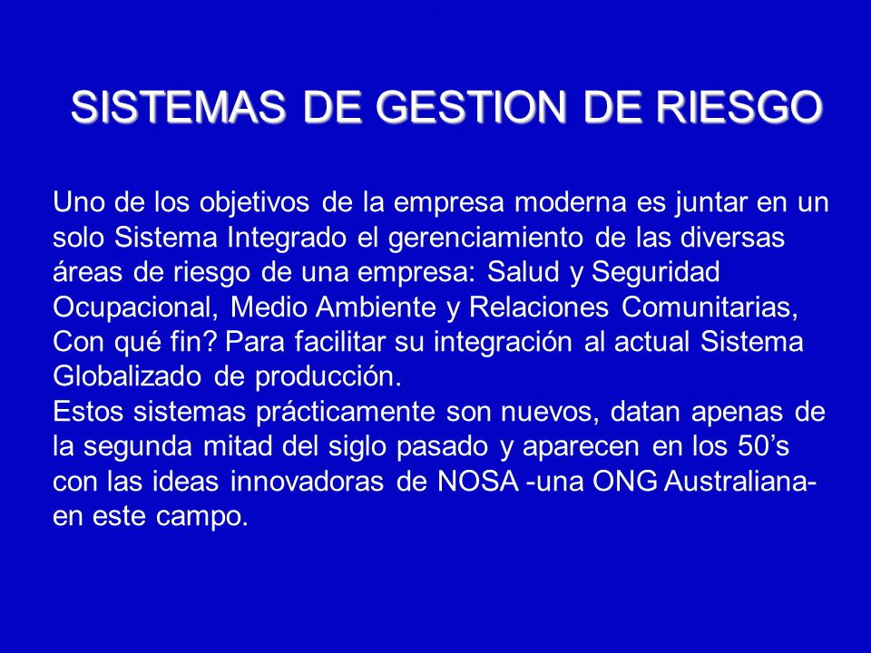 SISTEMAS DE GESTION DE RIESGO